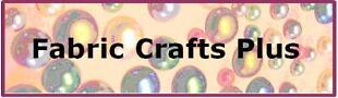 Fabric Crafts Plus