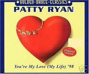 CD Patty Ryan You`re My Love My Life `98  MaxiCD